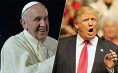 """""""I think Mexico got him to do it.""""Trump's Wild Conspiracy Theory About Pope Francis And Immigration"""
