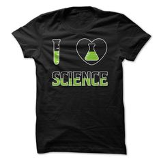 I Love Science T Shirt T-Shirts, Hoodies, Sweaters