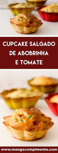 Receita de Cupcake de Abobrinha e Tomate - prepare para o lanche da tarde da família! #receitas