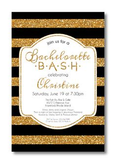 Printable Bachelorette Invitations. can pick your color of glitter :)