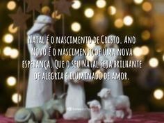 Natal é o nascimento de Cristo. Ano Novo é o nascimento de uma nova esperança. Que o seu Natal seja brilhante de alegria e iluminado de amor.