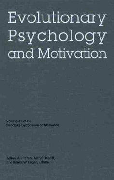 Evolutionary Psychology and Motivation