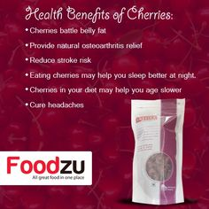 Health Benefits of Cherries: Cherries battle belly fat Eating #cherries may help you sleep better at night. http://www.foodzu.com/satvikk-dried-cherries-200g  Buy Dry Fruits Online @ Best Price -Foodzu.com #healthtips #wellness