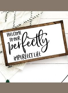 Entryway Sign - Welcome to our perfectly imperfect life, Wood Sign, farmhouse decor, farmhouse style home decor, rustic decor, farmhouse signs, living room decor, Gallery wall, housewarming gift #ad
