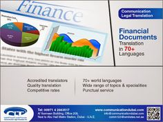 #Financial #Documents #Translation Communication Legal Translation offers top-quality financial documents translation service to its customers in the #banks, #insurance, #accounting and #auditing firms. Primarily from #Arabic into #English and vice versa. We also provide translation service from English into more than 70 #languages. For more info visit: www.communicationdubai.com/financial-documents-translation.php