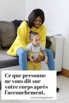 Ce que personne ne vous dit sur votre corps après l'accouchement - TRYSHA GABA