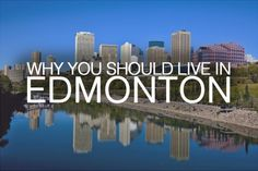 Why You Should Live in Edmonton Helping People, The Neighbourhood, Real Estate, Live, The Neighborhood, Real Estates