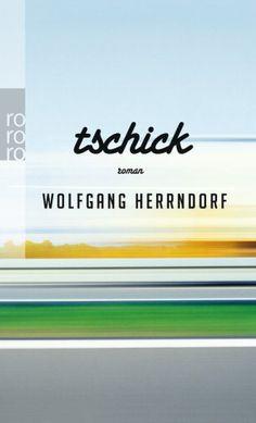 Tschick, Wolfgang Herrndorf, Unterhaltungsliteratur