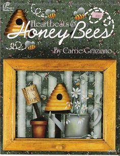 Heartbeats & Honey Bees Decorative & Tole Painting Book by Carrie Graziano Painting Words, Painting Lessons, Fabric Painting, Decorative Painting Projects, Tole Painting Patterns, Book Crafts, Decor Crafts, Art Decor, Craft Books