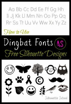 Silhouette School: Free Designs for Silhouette using Dingbat Fonts