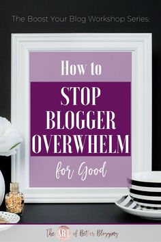Let me help you stop the blogger overwhelm for good! Overwhelmed with all the information out there on how to blog, when to blog, what to blog about, etc.?