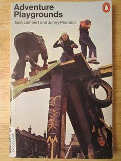 Adventure Playgrounds book.