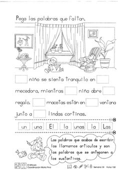 Las palabras que acabas de escribir los llamamos artículos y son las palabras que se anteponen a los sustantivos. ACTIVIDAD -Pega las palabras que faltan. Spanish Grammar, Spanish Teacher, Spanish Classroom, Teaching Spanish, Spanish Language Learning, Spanish Lesson Plans, Spanish Lessons, Spanish Basics, Bilingual Education