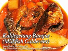 Calderetang bangus is one of the many ways of cooking bangus and one of the varieties of cooking caldereta which is usually red meat. Low Fat Chicken Recipes, Fish Recipes, Meat Recipes, Seafood Recipes, Filipino Dishes, Filipino Recipes, Filipino Food, Bangus Recipe, Kitchens