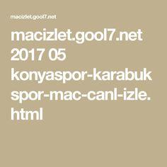 macizlet.gool7.net 2017 05 konyaspor-karabukspor-mac-canl-izle.html