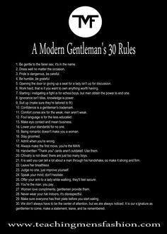 A modern gentleman's 30 guidelines by teaching mens fashion. Every man NEEDS to read this!!how to know if I'm dating a gentleman