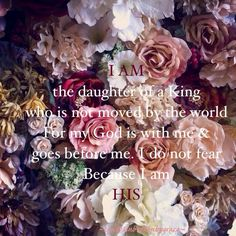 ❥ I am the daughter of a King~