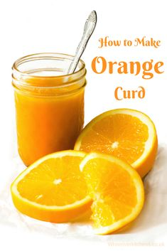 This orange curd is perfect for breakfast or as a dessert or even in tarts or cakes. Why not enjoy a tasty orange curd with your morning toast or on your Lemon Curd Recipe, Lemon Recipes, Jam Recipes, Canning Recipes, Fruit Recipes, Sauce Recipes, Sweet Recipes, Dessert Recipes, Puddings