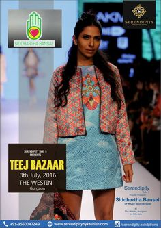 ‪#‎SerendipityTake8‬ proudly presents ‪#‎SiddharthaBansal‬ one of the 7 new Gen Next designers for Lakme Fashion Week '15. Siddhartha's vision is to give customers a lifetime experience through clothes with feminine cuts fused with fresh colour combination and Intricate detailed motifs. ‪#‎Teej_Bazaar‬ at The Westin Gurgaon on 8th July.