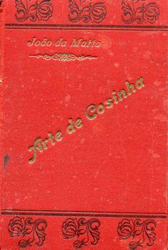 Mais uma edição do Joao da Matta Portuguese, Cooking, Books, Livros, Cuisine, Kitchen, Book, Livres, Brewing