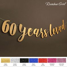 60 Years Loved Glitter Banner 60th Birthday Party Decorations Bunting Sixty Today Anniversary Events Sign Home