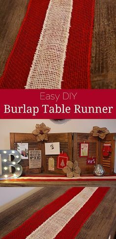 Easy DIY Burlap Table Runner for under $8 perfect for your Christmas mantel or table.