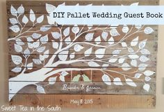 How to make a Pallet Wedding Guest Book | Sweet Tea in the South