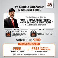 P R Sundar- Options, Hedging & Delta Hedging Workshop in Salem and Erode  ''How To Make Money Using Low Risk Option Strategies''  Time: 10.00  A.M, - 05.30 P.M Venue: 163B, 3rd Floor, Uday Enclave, Venkatachalam Road, R.S.Puram Wes, Coimbatore 641 002 For More: http://prsundar.in