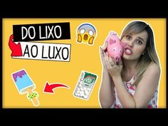 DIY: Do LIXO ao LUXO #14 IDEIAS LEGAIS PRA TENTAR EM CASA - YouTube