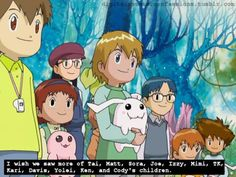 Digimon Confession: I wish we saw more of Tai, Matt, Sora, Joe, Izzy, Mimi, T.K., Kari, Davis, Yolei, Ken, and Cody's children.