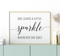 She Leaves a Little Sparkle Wherever She Goes Printable Art, Girl Quotes Prints, Girl Room Decor, Girl Bedroom Wall Art *INSTANT DOWNLOAD* Girl Bedroom Walls, Girl Room, Printing Websites, Online Printing, Bedroom Decor For Couples, Bedroom Ideas, Office Printers, Typography Poster, Quote Prints