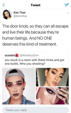 I wouldn't shoot the doorknob until they told me how they got their makeup to look so amazing