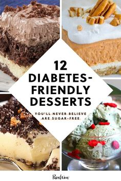 Having diabetes shouldn't mean you have to miss out on all the sweet treats everyone else is eating. Luckily, you don't have to, with the help of these 12 sugar-free desserts. #desserts #sugarfree Diabetic Deserts, Diabetic Friendly Desserts, Diabetic Meal Plan, Low Carb Desserts, Diabetic Recipes, Diabetic Foods, Desserts For Diabetics, Diabetic Cookbook, Sugar Free Deserts