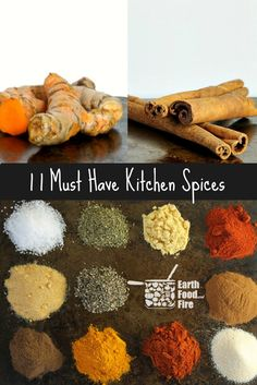 11 must have spices, your kitchen pantry should always have stocked and how to use them! via @earthfoodfire