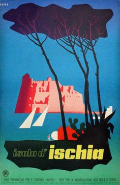 Vintage Travel Poster - Isola d' Ischia - Italy. Vintage Italian Posters, Poster Vintage, Vintage Travel Posters, Vintage Prints, Beach Posters, Holiday Travel, Holidays 2017, Retro Print, Hd Images