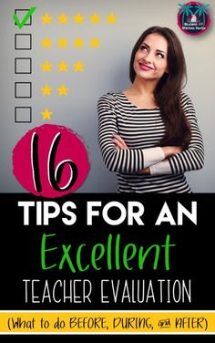 Teacher evaluations can take a toll on educators. Here are 16 tips to help you prepare for your formal evaluation so you can rock it with an excellent. Read about what to do before, during, and after.