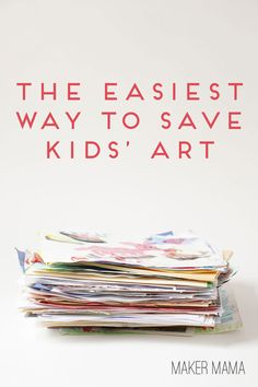 Maker Mama Craft Blog: The Easiest Way to Save Kids' Art #SproutbyHP #CIY #sp