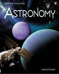 Astronomy (Usborne Discovery) - Firth, Rachel NEW Hardcover 29 Aug 2008 Orion Telescopes, Accelerated Reader, Space Books, Core Curriculum, Internet, Science Books, Book Show, Book Nooks, Found Out