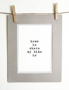 New 'home is where my bike is' funny print for by Alfamarama