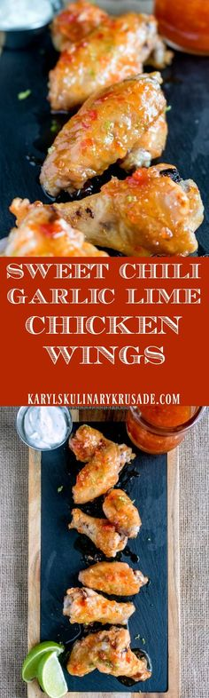Sweet Chili Garlic Lime Chicken Wings. These sweet and sticky wings are BAKED and delicious! You won't be able to resist the divine sauce #appetizer #gamedayfood #fingerfood #chicken #wings #recipe #karylskulinarykrusade