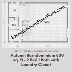 $595. Autumn 2 Bed – 1 Bath – 800 sq. ft. with Laundry Closet. We sell semi-custom Barndominium floor plans and provide helpful tips to design and build your home whether it is DIY or you are paying a company. #architecture #barndominiums #home #modernbarn #barnhomefloorplans #beautifulbarn #homefloorplan #barnhomedesign #housedesign #barndominiumfloorplans #floorplan #dreambarn #barnhouse #barndominiumliving #interiordesign #barndominiumdesign #laundrycloset #laundry