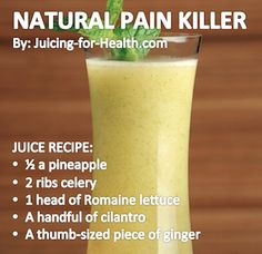 This combo is high in antioxidants and vitamin C which are natural pain killers. Pineapple juice contains Bromelain, a good anti-inflammatory food, but drink only freshly extracted juice. Canned or frozen pineapple juices have lost this pain-reducing enzymes. Romaine lettuce, cilantro and ginger all have their individual anti-inflammatory properties, making this juice combo very effective to greatly reduce inflammation and pain.