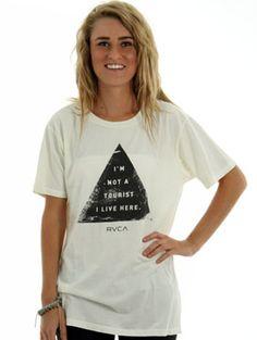 """""""I'm Not a Tourist I Live Here"""" RVCA T Shirt"""