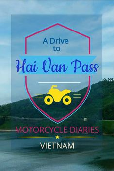 Hai Van Pass Vietnam. A travel guide to Hai Van Pass and Monkey Pass in Vietnam. Motorcycle diaries - How to plan your drive to the Hai Van Pass. Things to do in Hoi An. Places to See in Danang. Vietnam travel guide.