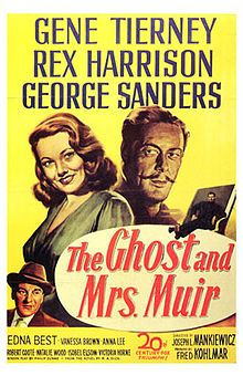 The Ghost and Mrs. Muir (1947), Rex Harrison, Gene Tierney, George Sanders, Natalie Wood. Directed by Joseph L. Mankiewicz.
