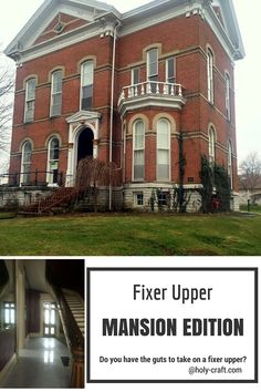 Fixer Upper mansion edition-follow a young couple on the journey as they restore a historic home in Indiana