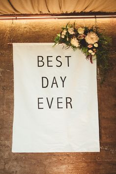 Best Day Ever Wedding Sign - Pronovias Wedding Dress For A Stylish Autumn Wedding At Elmore Court With Bridesmaids In Sequinned ASOS Dresses Images From Maryanne Weddings Photography
