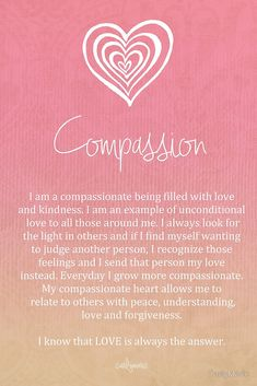 Affirmation - Compassion by CarlyMarie