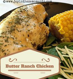 Butter Ranch Chicken 4 Chicken Breasts 1 pkg Hidden Valley ranch mix stick of butter Place the chicken into the crockpot and sprinkle with the ranch mix. Cut butter into 8 pieces and place on top of the ranch mix. Cook on low for hours. Dinner Entrees, Dinner Dishes, Main Dishes, Side Dishes, Dinner Recipes, Crockpot Recipes, Cooking Recipes, Cooking Stuff, Thm Recipes