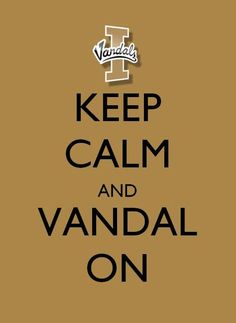 I can go to any school in the world for nursing school, cheer on any college football team, but there will always be a spot in my heart for the Idaho Vandals!